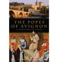 The Popes of Avignon: A Century in Exile by Edwin Mullins