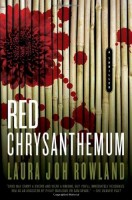 The Red Chrysanthemum by Laura Joh Rowland