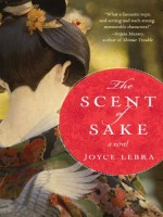 The Scent of Sake by Joyce Lebra