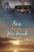 The Sea Inside His Head by Theresa Le Flem