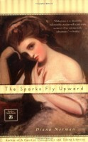 The Sparks Fly Upward by Diana Norman