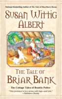 The Tale of Briar Bank by Susan Wittig Albert