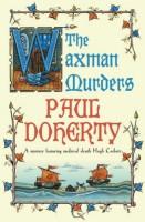 The Waxman Murders by Paul Doherty