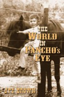 The World in Pancho's Eyes by J. P. S. Brown
