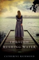 Through Running Water by Catherine Richmond