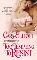 Too Tempting to Resist by Cara Elliott