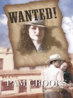 Wanted! by Pam Crooks