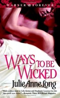 Ways to Be Wicked by Julie Ann Long