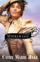 Whirlwind by Cathy Marie Hake