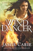 Wind Dancer by Jamie Carie