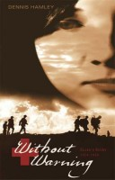 Without Warning:  Ellen's Story, 1914-1918 by Dennis Hamley