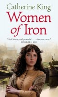Woman of Iron by Catherine King
