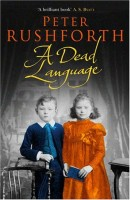 A Dead Language by Peter Rushforth