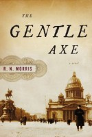 A Gentle Axe by R. N. Morris