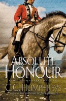 Absolute Honour by C.C. Humphreys