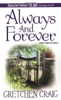 Always and Forever  by Gretchen Craig