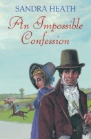 An Impossible Confession by Sandra Heath