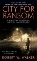 City for Ransom  by Robert W. Walker