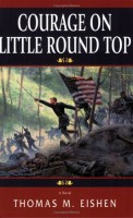 Courage on Little Round Top by Thomas M. Eischen