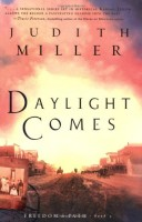 Daylight Comes by Judith Miller