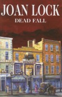 Dead Fall by Joan Lock