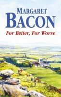 For Better, For Worse by Margaret Bacon