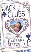 Jack of Clubs  by Barbara Metzger