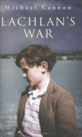 Lachlan's War by Michael Cannon