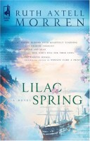 Lilac Spring by Ruth Axtell Morren