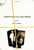 Lipshitz Six, Or Two Angry Blondes by T. Cooper