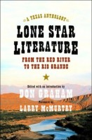 Lone Star Literature: From the Red River to the Rio Grande by Don Graham (ed.)