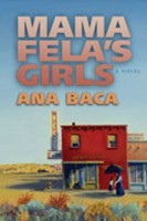 Mama Fela's Girls by Ana Baca