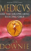 Medicus and the Disappearing Dancing Girls by Ruth Downie