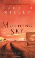 Morning Sky  by Judith Miller