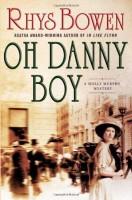 Oh, Danny Boy by Rhys Bowen