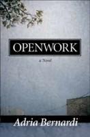 Openwork by Adria Bernardi