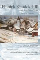 Pinnick Kinnick Hill: An American Story by G. W. González (trans. Daniel F. Ferreras)