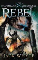 Rebel by Jack Whyte