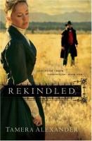 Rekindled by Tamera Alexander