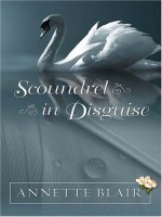Scoundrel in Disguise  by Annette Blair