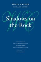 Shadows on the Rock by Willa Cather