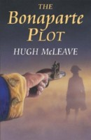 The Bonaparte Plot by Hugh McLeave
