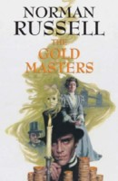 The Gold Masters  by Norman Russell
