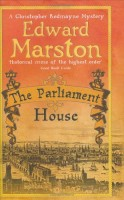 The Parliament House by Edward Marston