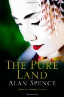 The Pure Land by Alan Spence