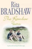 The Rainbow Years by Rita Bradshaw