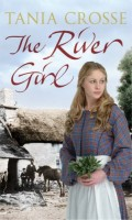 The River Girl by Tania Crosse