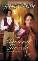 The Runaway Heiress by Anne O'Brien