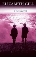 The Secret by Elizabeth Gill