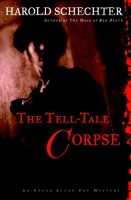 The Tell-Tale Corpse  by Harold Schechter